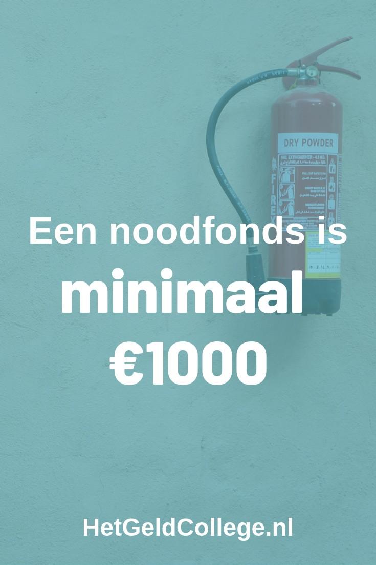 Een noodfonds is minimaal €1000