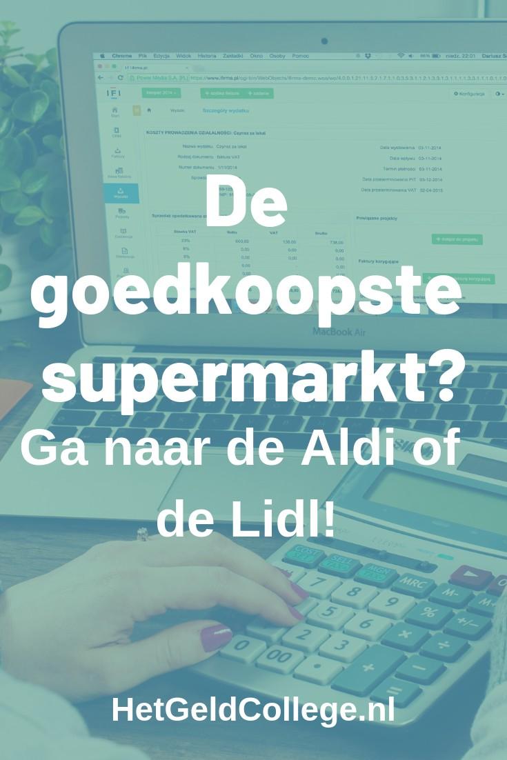 De goedkoopste supermarkt? Ga naar de Aldi of de Lidl!