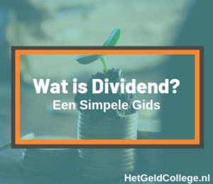 Wat is dividend (een simpele gids)