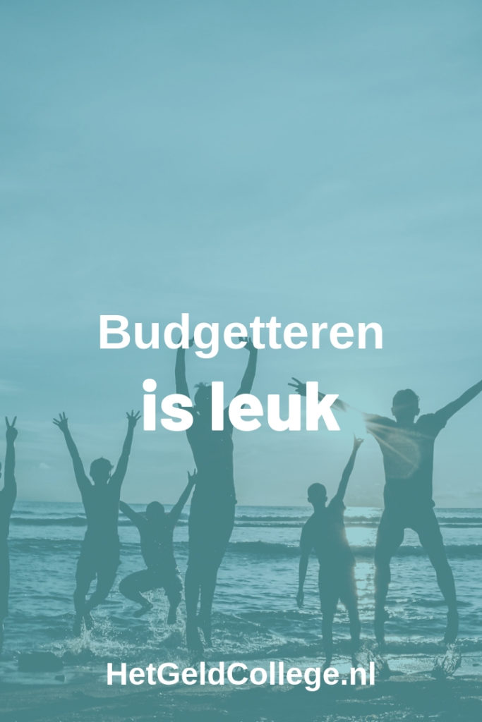 Budgetteren is leuk