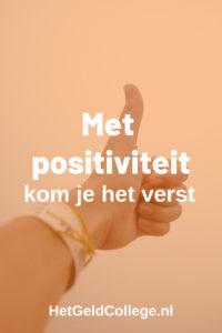 Met positiviteit kom je het verst