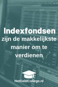 Indexfondsen zijn de makkelijkste manier om geld te verdienen