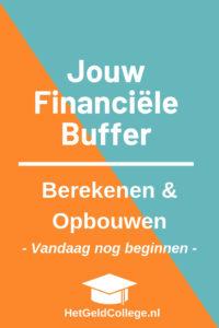 Financiële buffer berekenen en opbouwen