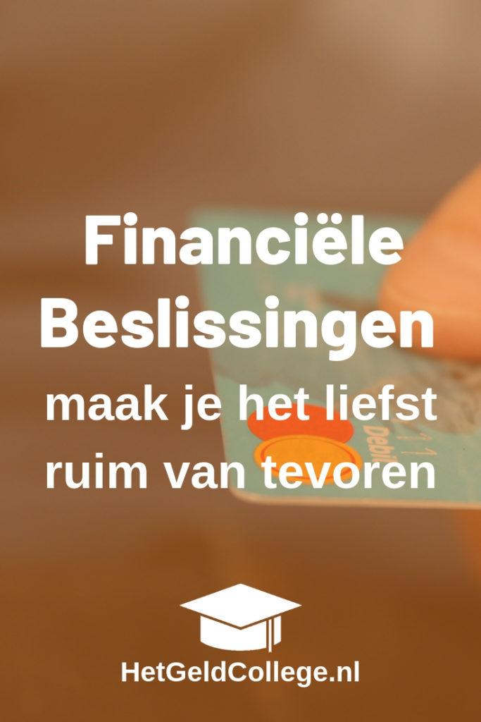 Maak Financiële beslissingen van tevoren