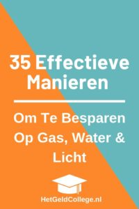 Hoe kun je besparen op gas, water en licht